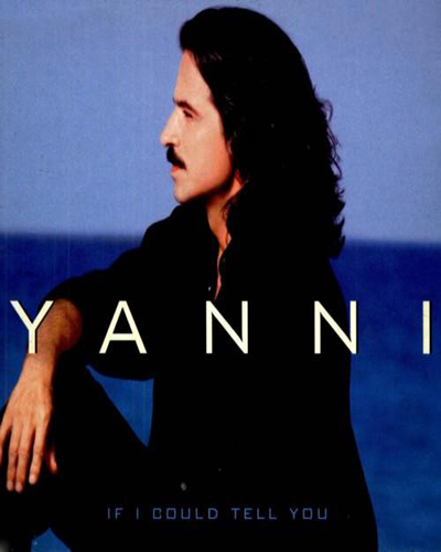 آلبوم If I Could Tell You از Yanni